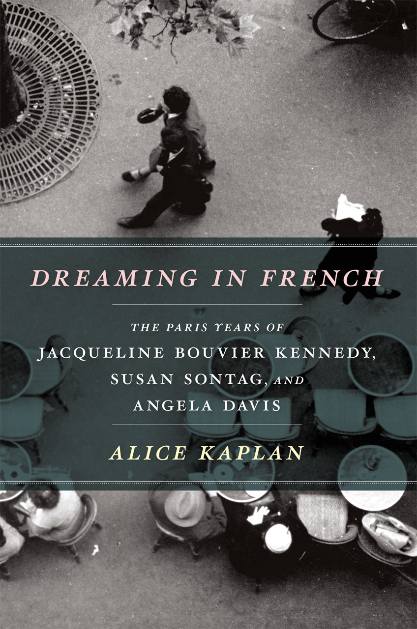 dreaming in french the paris years of jacqueline bouvier kennedy