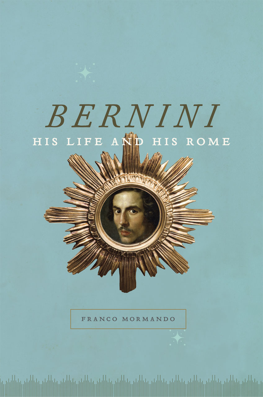 bernini his life and his rome mormando