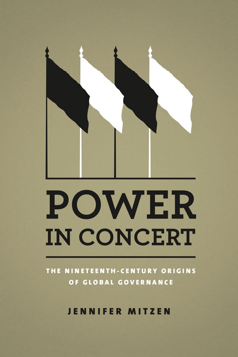 Power In Concert The Nineteenth Century Origins Of Global