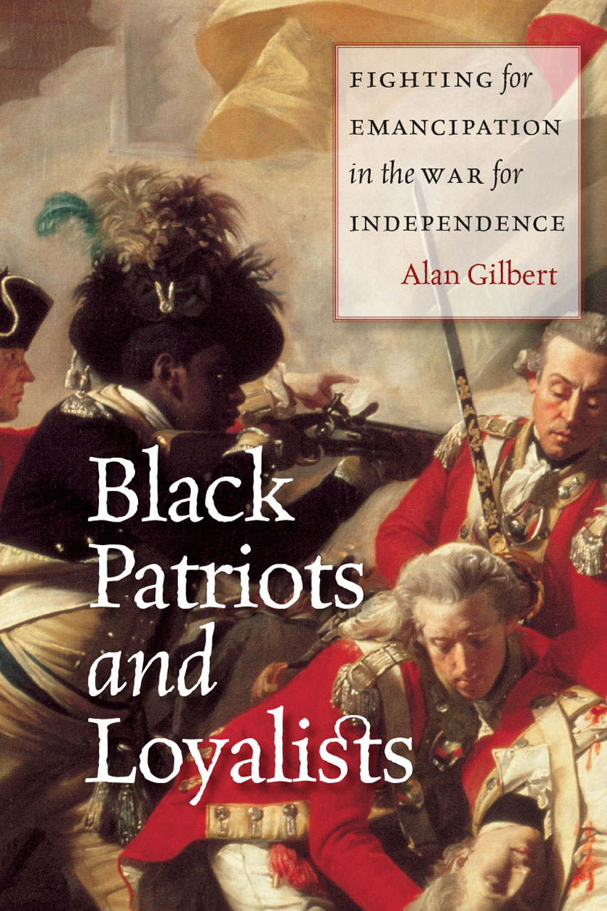 Black Patriots And Loyalists Fighting For Emancipation In