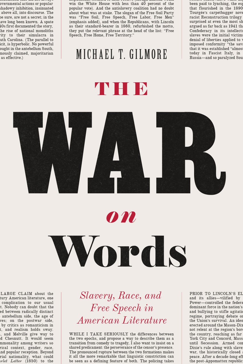 the war on words  slavery  race  and free speech in