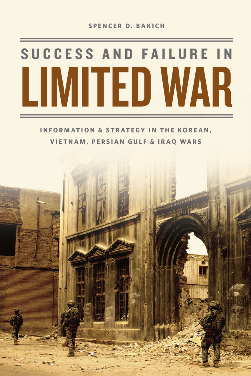 Success and Failure in Limited War: Information and Strategy