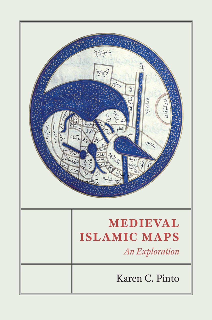 Medieval Islamic Maps: An Exploration, Pinto