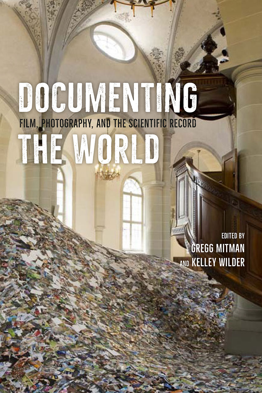 documenting the world  film  photography  and the