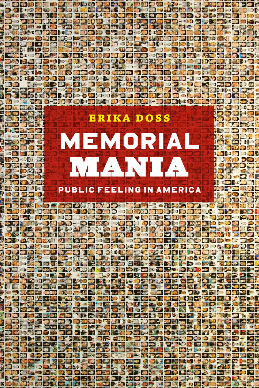 memorial mania public feeling in america doss