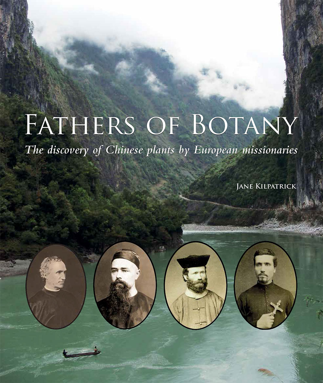 Fathers of Botany: The Discovery of Chinese Plants by European
