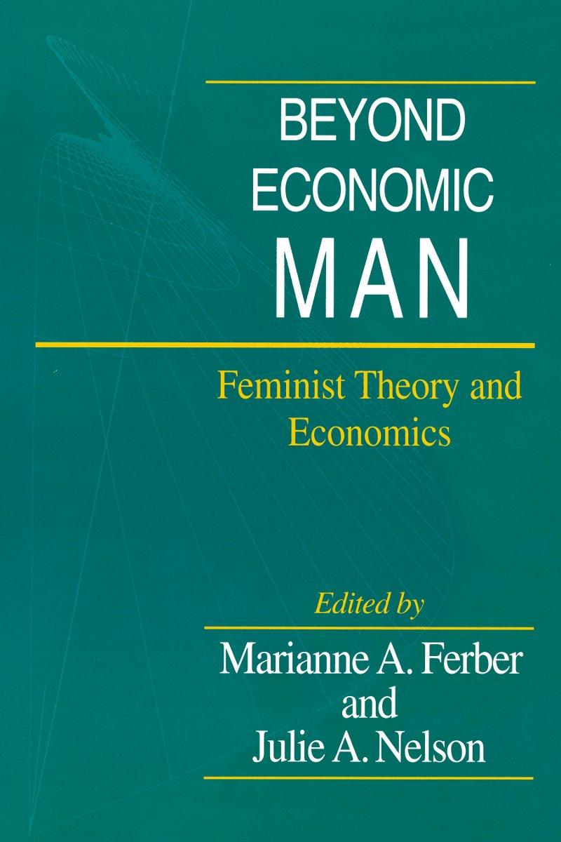 beyond economic man nelson julie a ferber marianne a