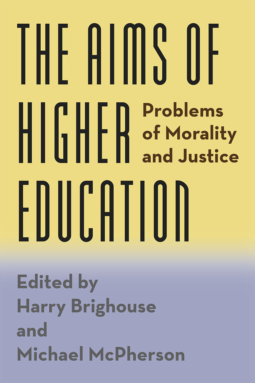 The Aims Of Higher Education Problems Of Morality And Justice  The Aims Of Higher Education