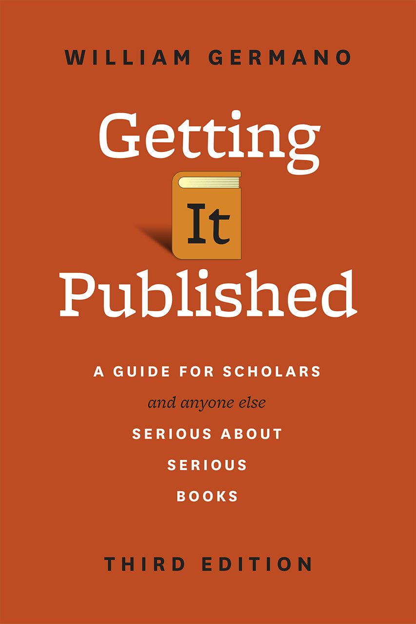 getting it published a guide for scholars and anyone else serious