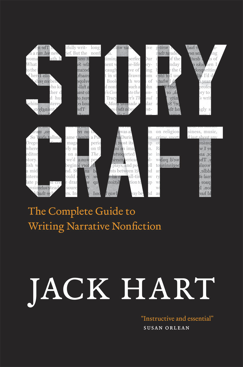 storycraft the complete guide to writing narrative nonfiction hart