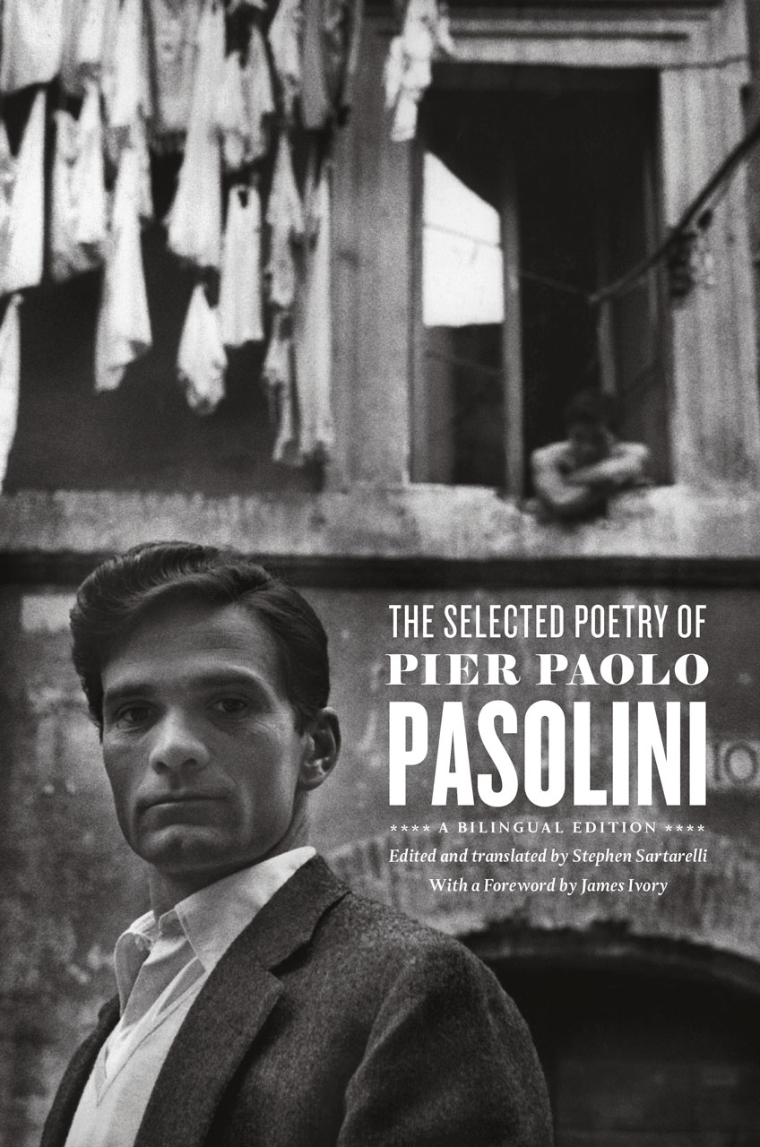 The Selected Poetry of Pier Paolo Pasolini: A Bilingual Edition ...