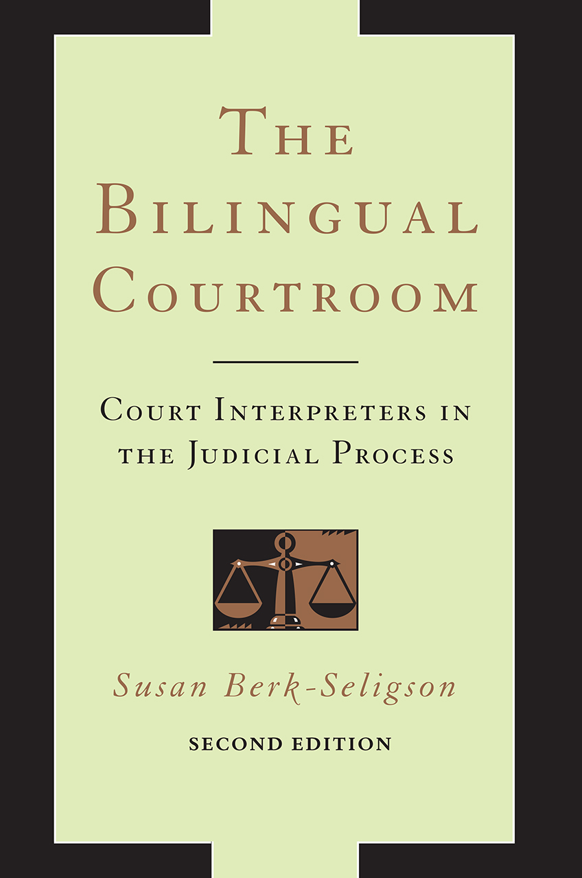 The Bilingual Courtroom Court Interpreters In The Judicial Process