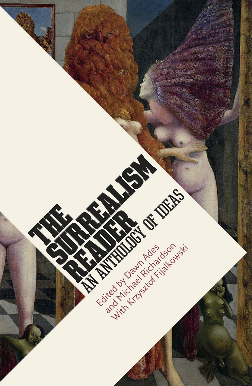 The Surrealism Reader. An Anthology of Ideas