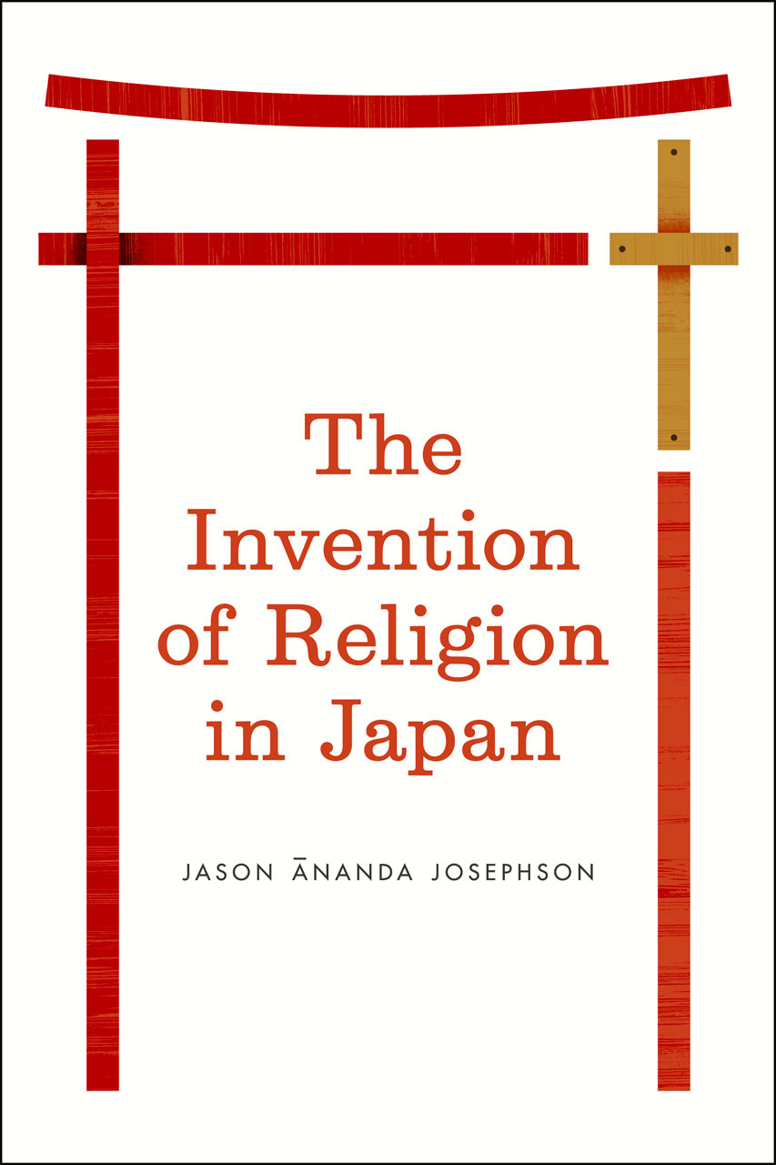 The Invention of Religion in Japan, Josephson