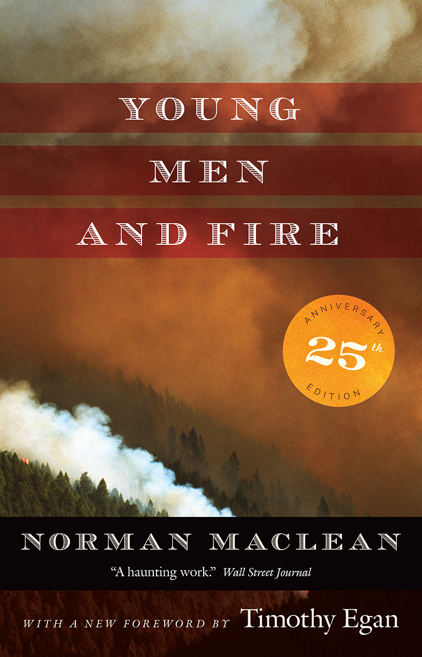 Young men and fire twenty fifth anniversary edition maclean egan addthis sharing buttons fandeluxe Choice Image