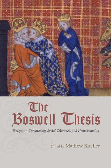 The Boswell Thesis Essays On Christianity Social Tolerance And  Edited By Mathew Kuefler