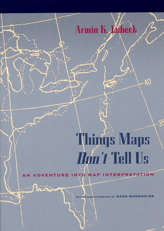 Things Maps Don\'t Tell Us: An Adventure into Map ...