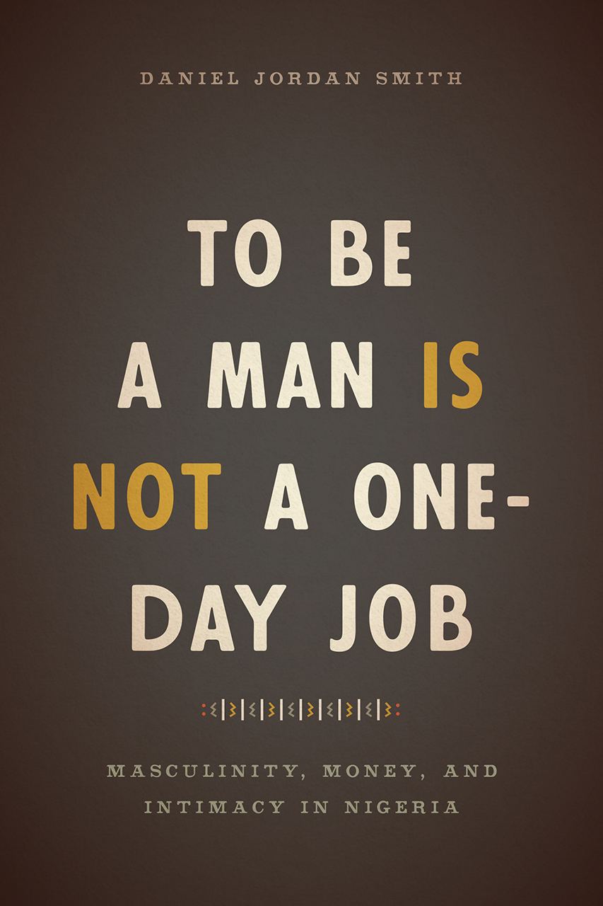 To Be a Man Is Not a One-Day Job: Masculinity, Money, and