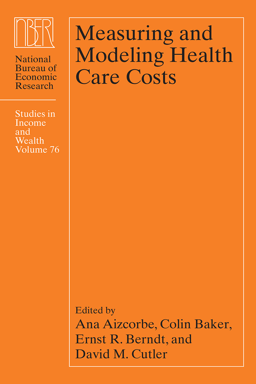 Measuring And Modeling Health Care Costs Aizcorbe Baker border=