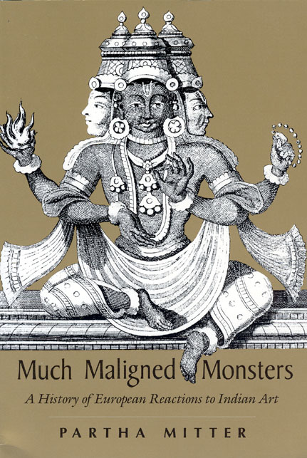 Much Maligned Monsters: A History of European Reactions to