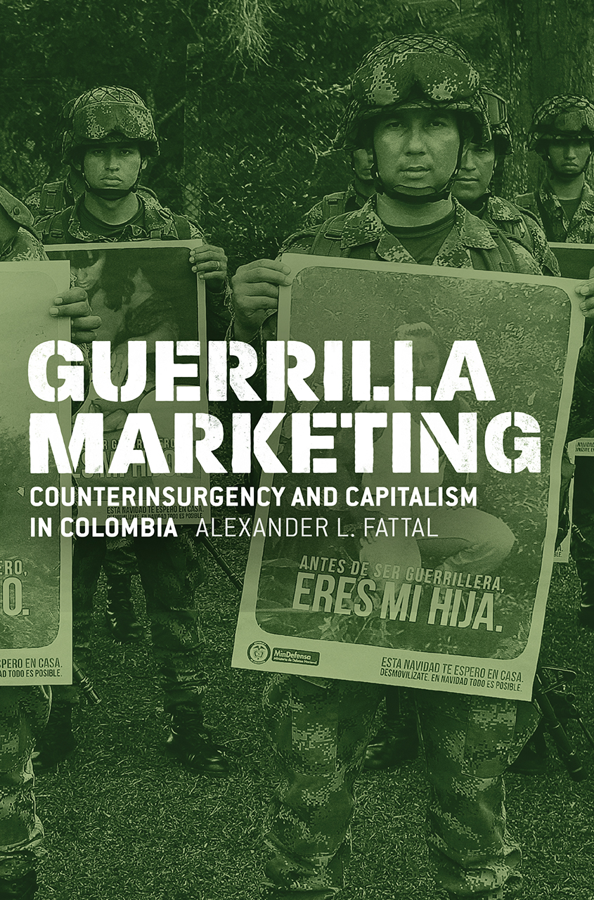 Guerrilla Marketing: Counterinsurgency and Capitalism in