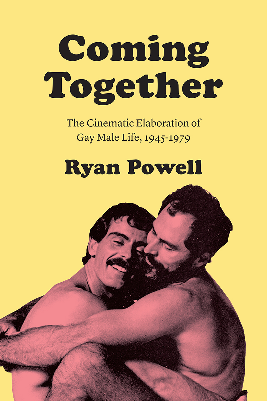1979 Porn Movies coming together: the cinematic elaboration of gay male life