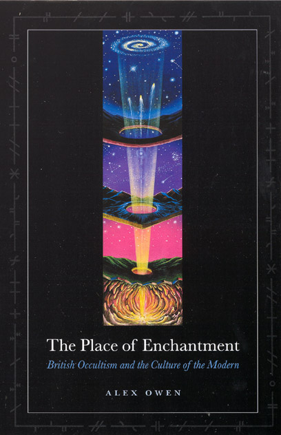 The Place of Enchantment: British Occultism and the Culture
