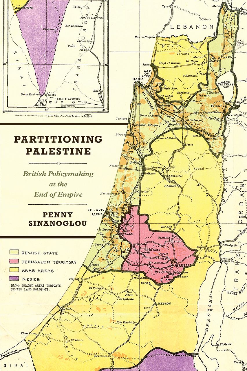 Partitioning Palestine: British Policymaking at the End of