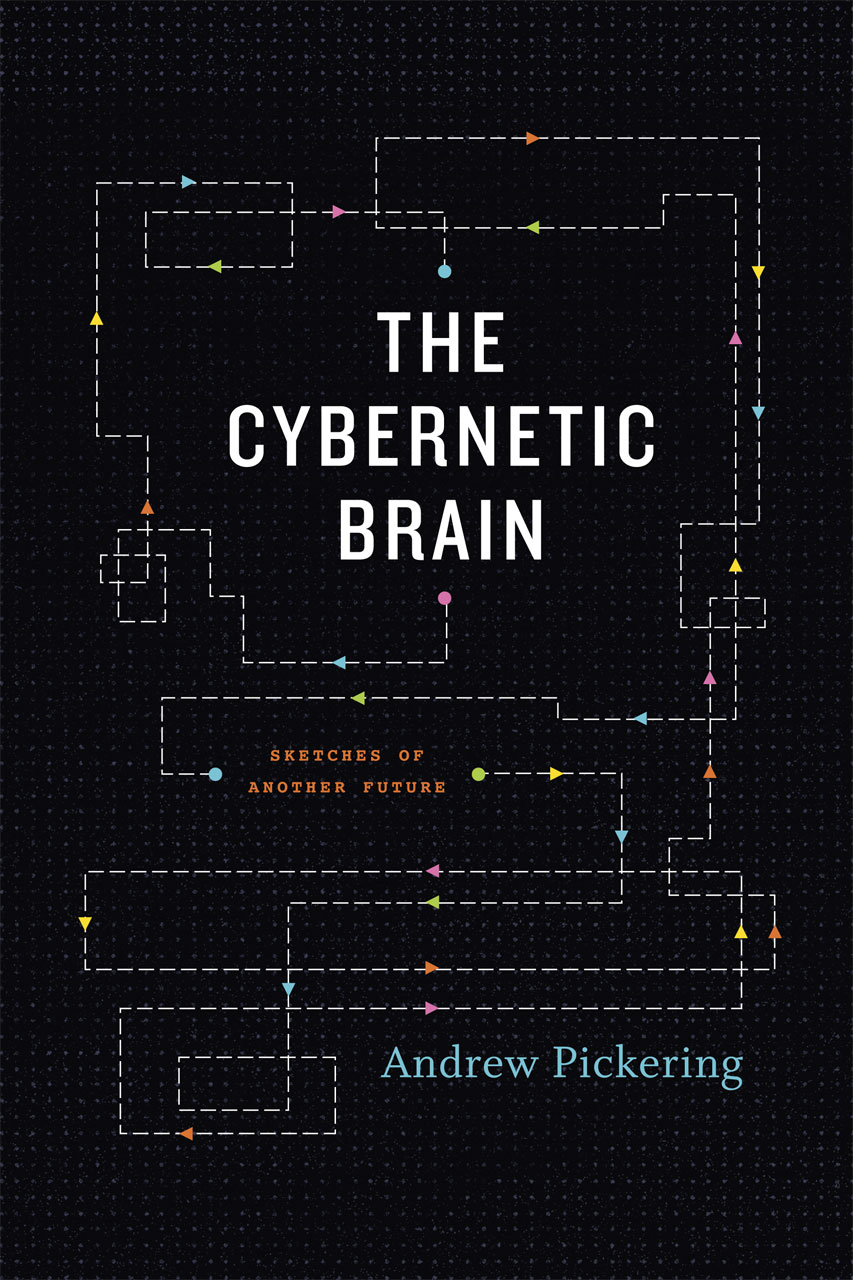 the cybernetic brain  sketches of another future  pickering