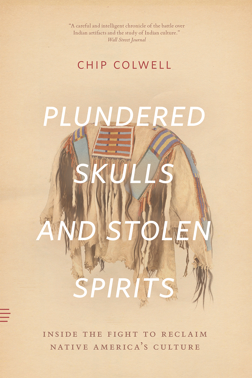 Plundered Skulls and Stolen Spirits: Inside the Fight to