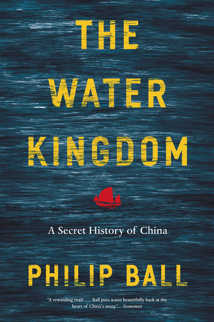 The Water Kingdom A Secret History Of China Ball