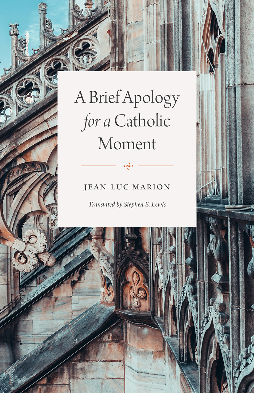 A Brief Apology for a Catholic Moment, Marion, Lewis