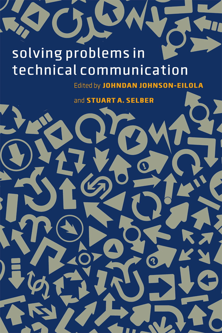 solving problems in technical communication johnson eilola selber
