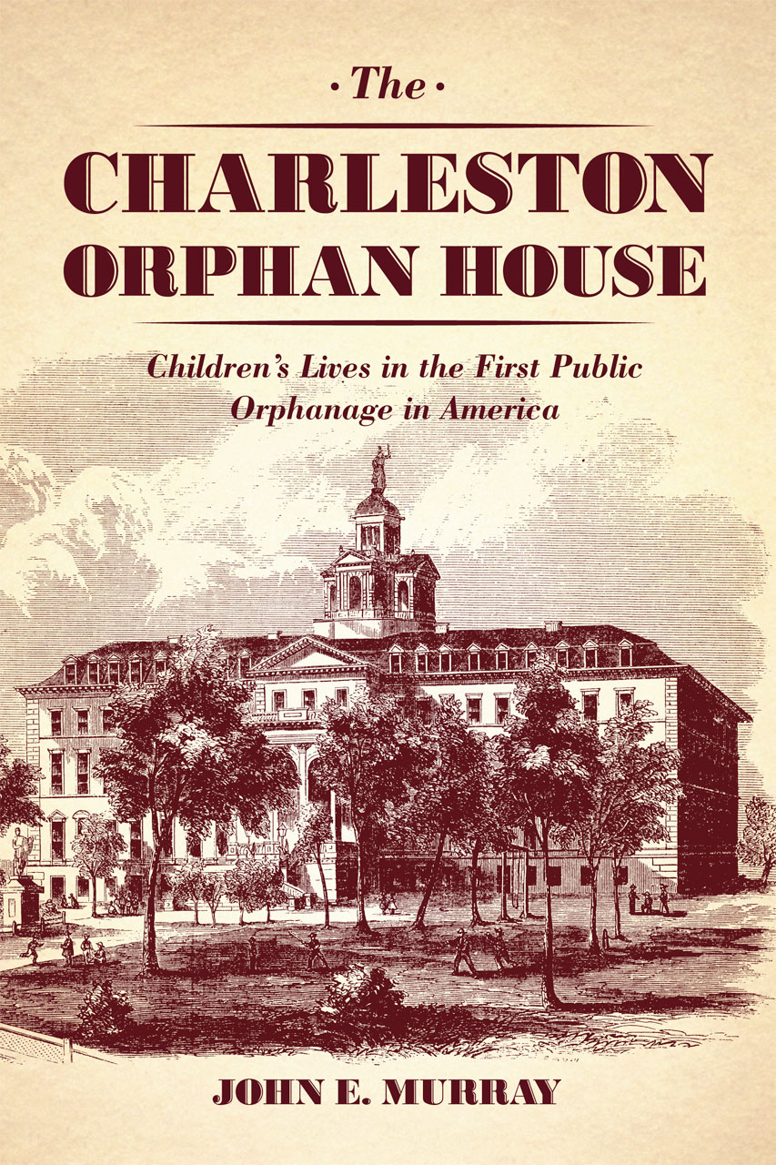The charleston orphan house