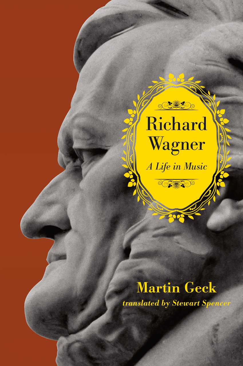 The Cambridge Companion to Wagner