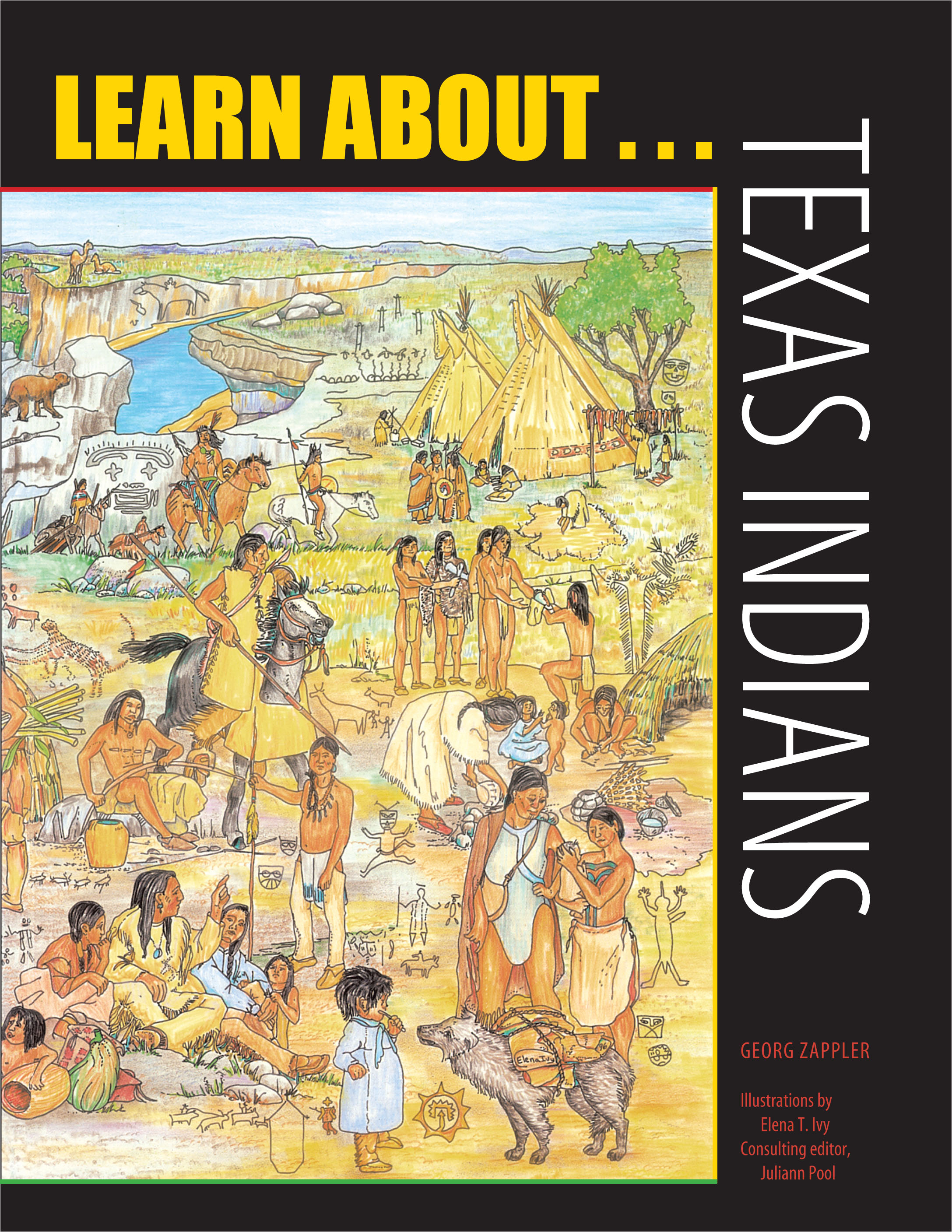 Learn About . . . Texas Indians
