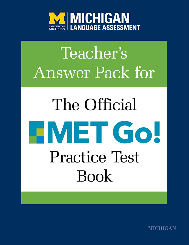 Teacher's Answer Pack for The Official MET Go! Practice Test