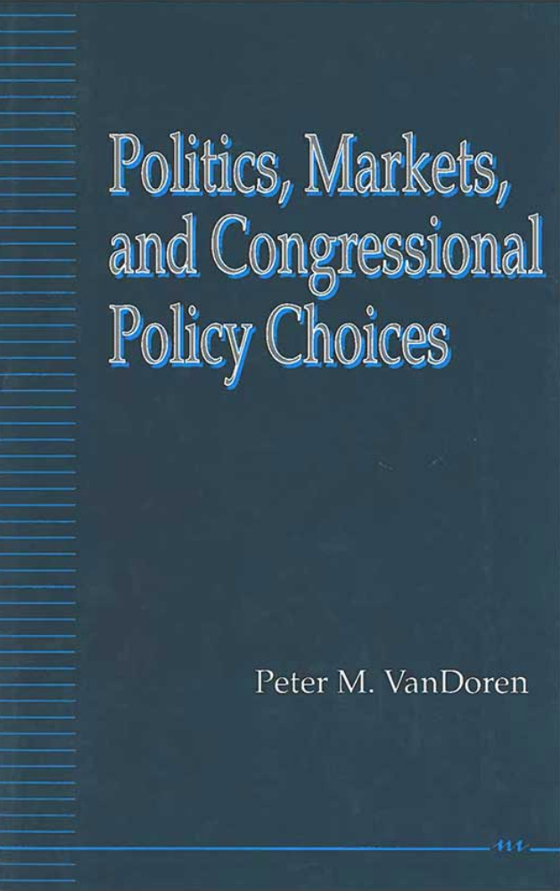 Politics, Markets, and Congressional Policy Choices