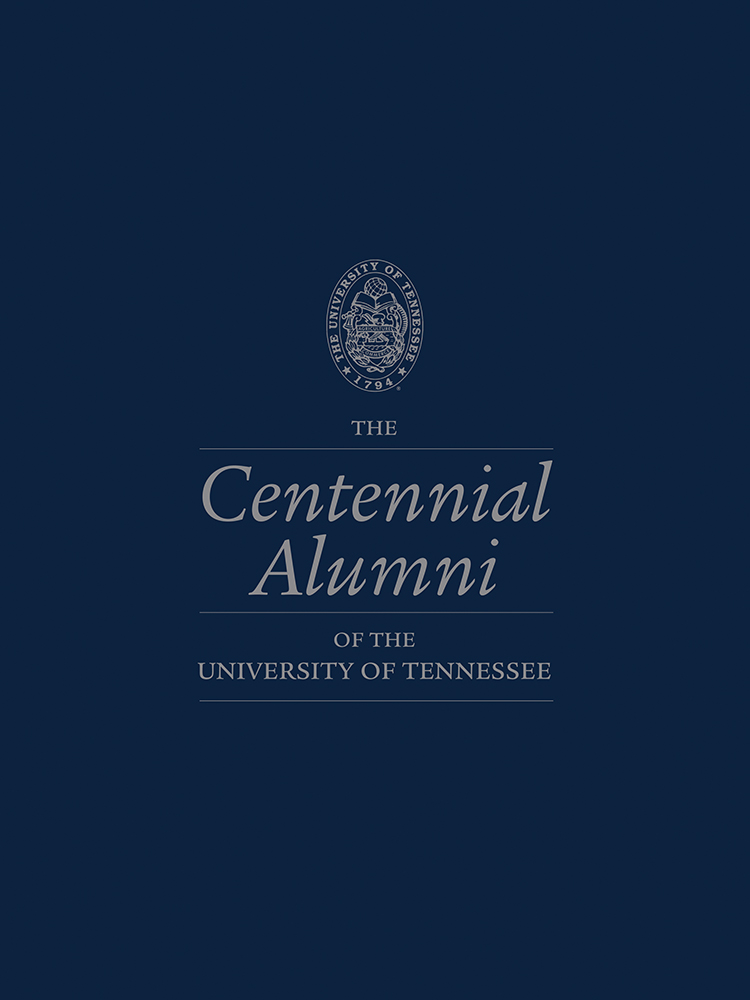 The Centennial Alumni of the University of Tennessee