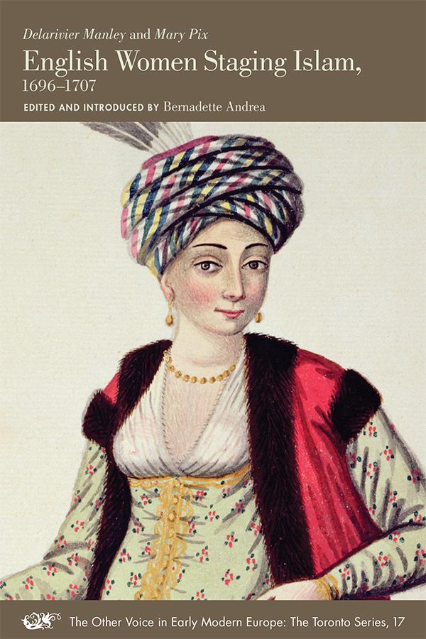 English Women Staging Islam, 1696-1707
