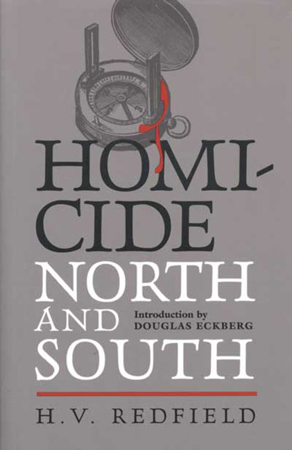 HOMICIDE NORTH SOUTH