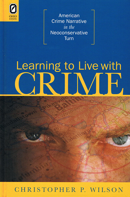 Learning to Live with Crime: American Crime Narrative in the