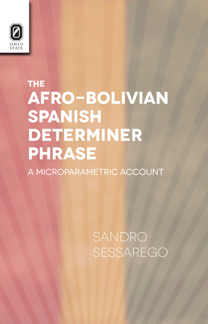 Afro-Bolivian Spanish Determiner Phrase