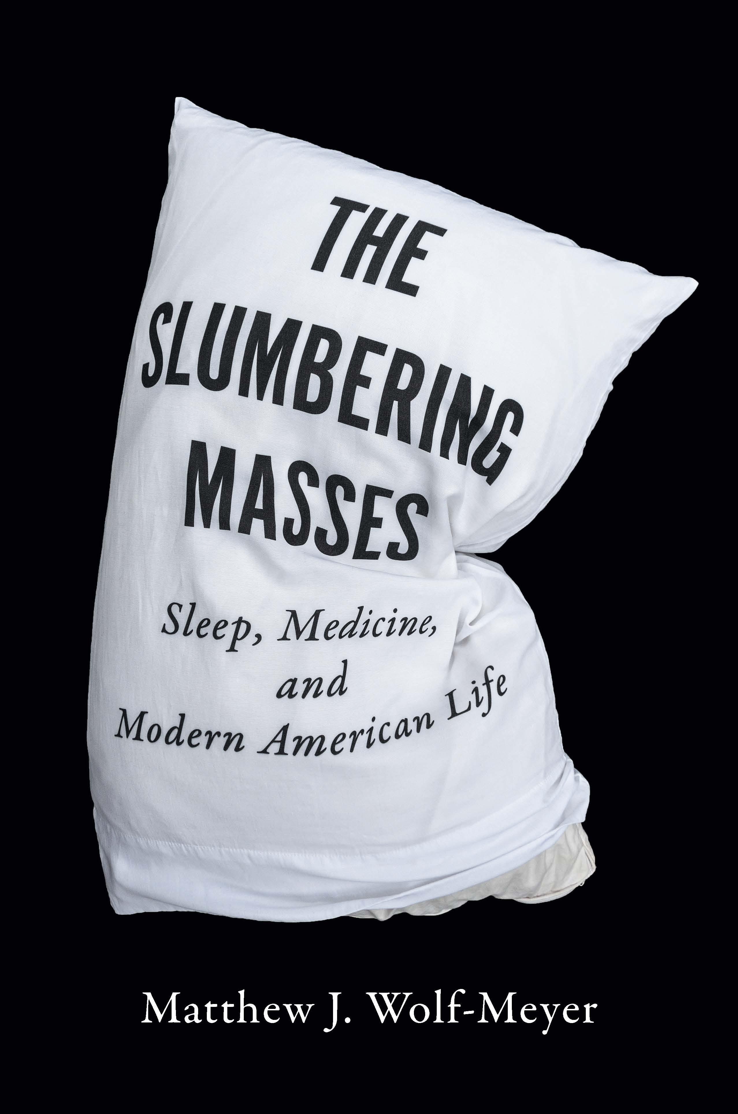 Slumbering Masses
