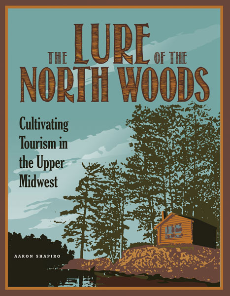 Lure of the North Woods