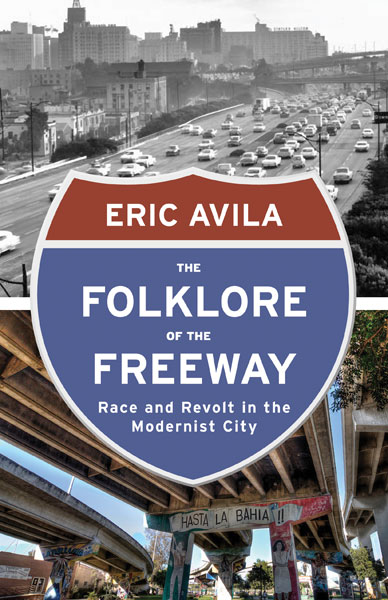Folklore of the Freeway