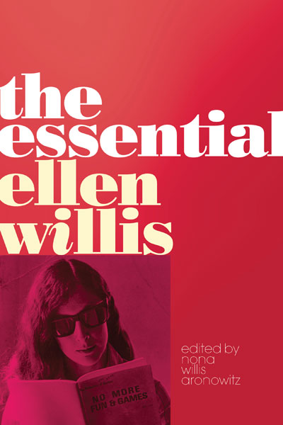 Essential Ellen Willis