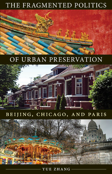 Fragmented Politics of Urban Preservation