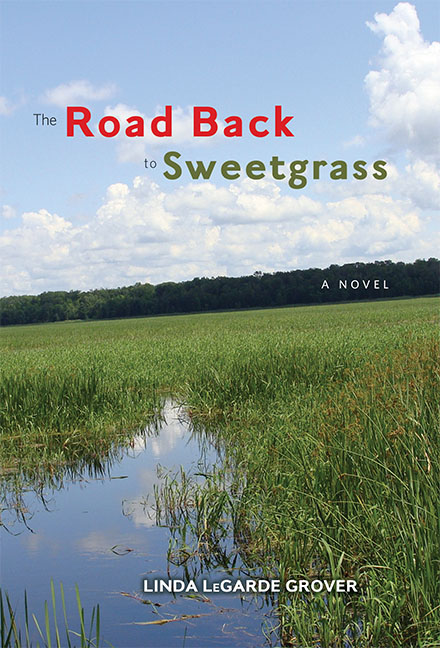 Road Back to Sweetgrass
