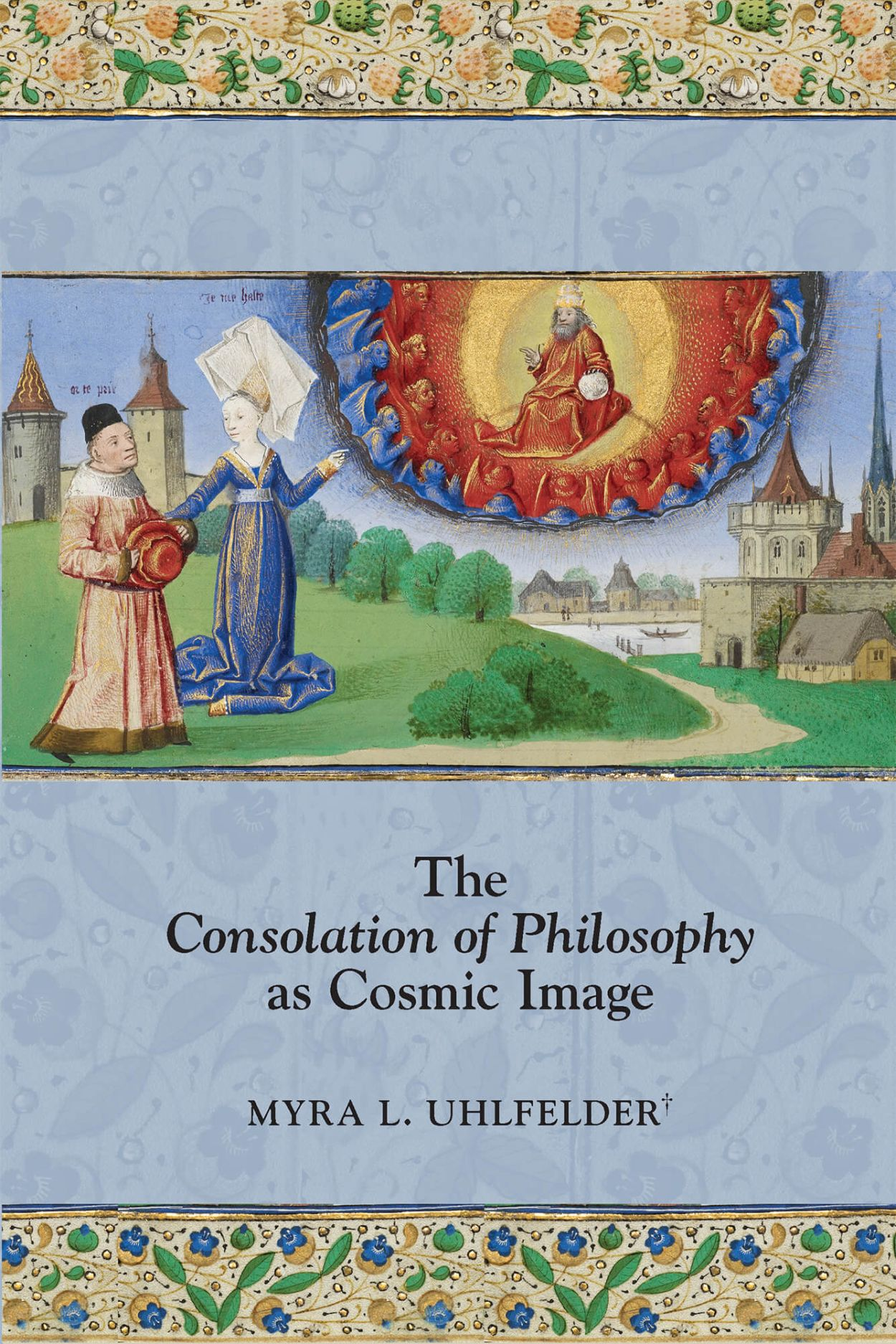 Consolation of Philosophy as Cosmic Image